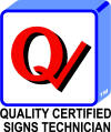 Quality Certified Sign Terchnician